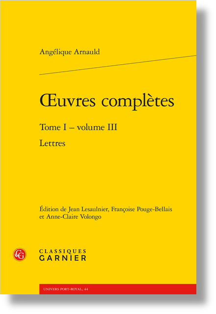 Œuvres complètes. Tome I - volume III. Lettres