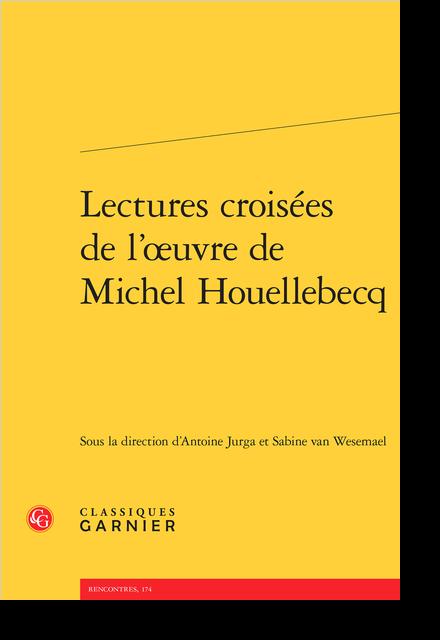 Lectures croisées de l'œuvre de Michel Houellebecq - J.-K. Huysmans, un personnage clé de Soumission