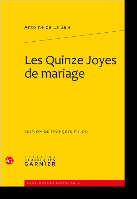 Les Quinze Joyes de mariage - Table des matières