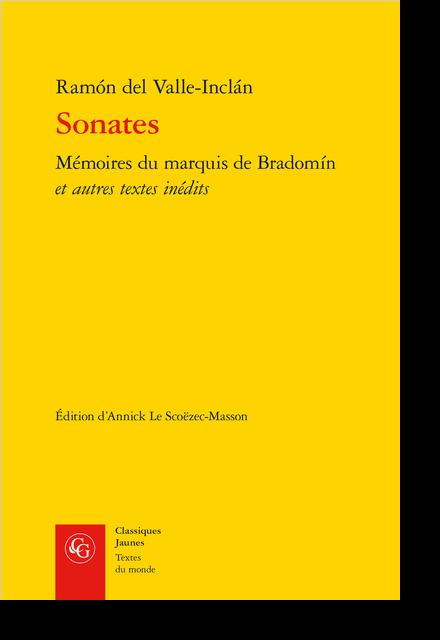 Sonates. Mémoires du marquis de Bradomín et autres textes inédits