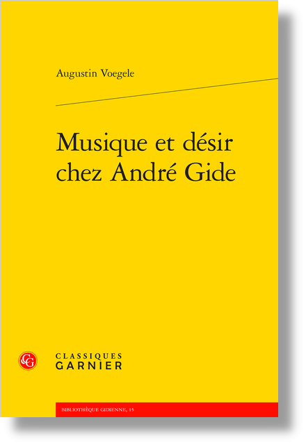 Musique et désir chez André Gide - Index des œuvres et articles d'André Gide