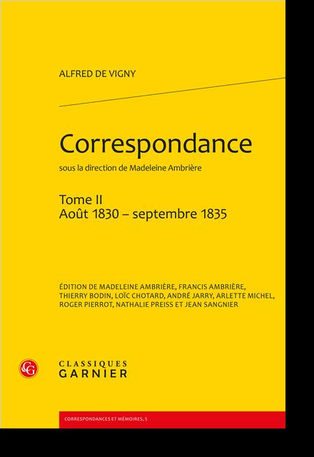 Correspondance. Tome II. Août 1830 - septembre 1835 - Appendice IV