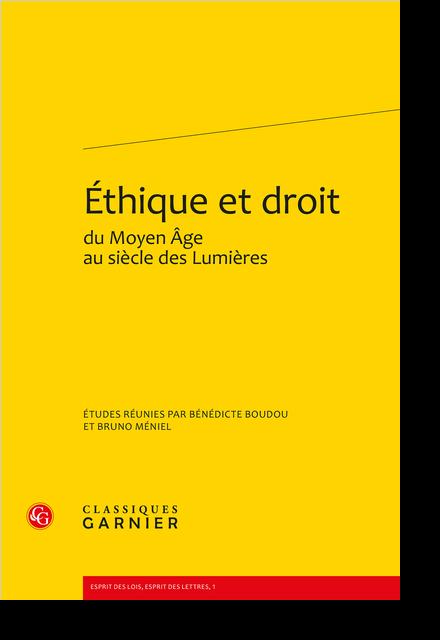 Éthique et droit du Moyen Âge au siècle des Lumières