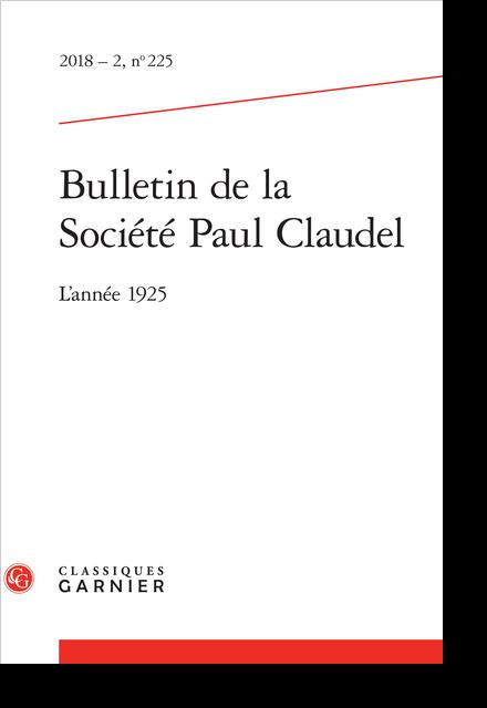 Bulletin de la Société Paul Claudel. 2018 – 2, n° 225. L'année 1925 - Le Peuple des hommes cassés et Yoshio Yamanouchi