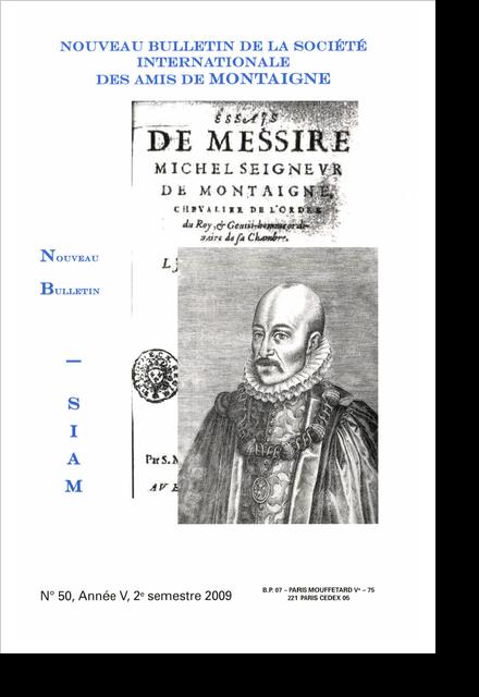 Nouveau bulletin de la Société internationale des amis de Montaigne. VIII, 2009-2, n° 50. varia