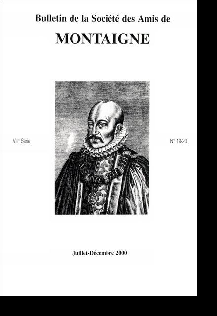 Bulletin de la Société des amis de Montaigne. VIII, 2000-2, n° 19-20. varia