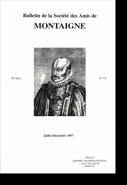 Bulletin de la Société des amis de Montaigne. VIII, 1997-2, n° 7-8. varia