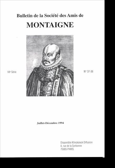 Bulletin de la Société des amis de Montaigne. VII, 1994-2, n° 37-38. varia