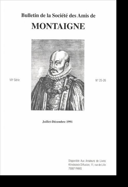 Bulletin de la Société des amis de Montaigne. VII, 1991-2, n° 25-26. varia