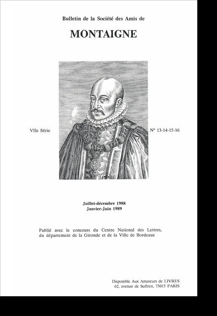 Bulletin de la Société des amis de Montaigne. VII, 1989-1, n° 13-16. varia