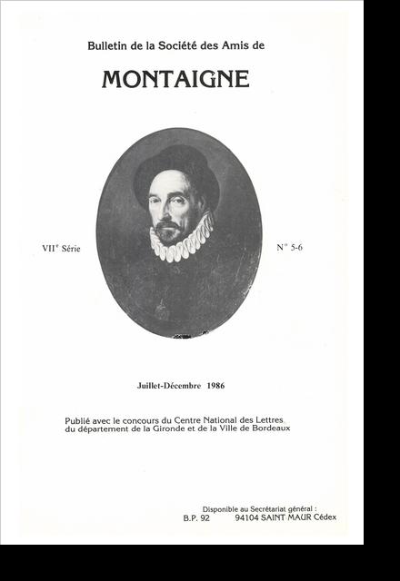 Bulletin de la Société des amis de Montaigne. VII, 1986-2, n° 5-6. varia