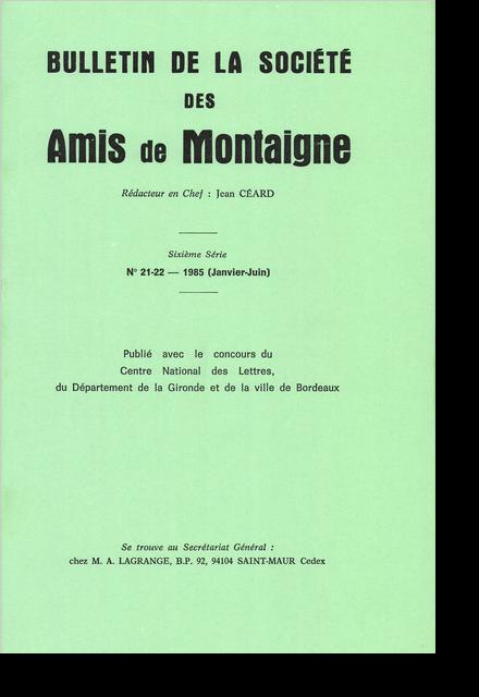 Bulletin de la Société des amis de Montaigne. VI, 1985-1, n° 21-22. varia