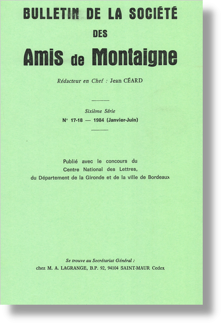 Bulletin de la Société des amis de Montaigne. VI, 1984-1, n° 17-18. varia