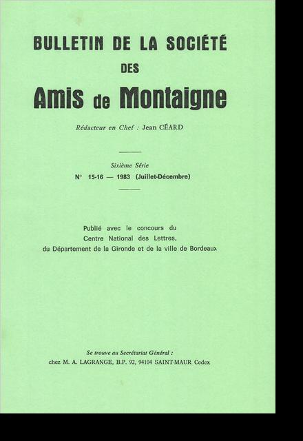 Bulletin de la Société des amis de Montaigne. VI, 1983-2, n° 15-16. varia