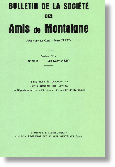 Bulletin de la Société des amis de Montaigne. VI, 1983-1, n° 13-14. varia