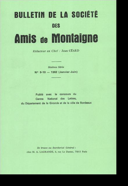 Bulletin de la Société des amis de Montaigne. VI, 1982-1, n° 9-10. varia