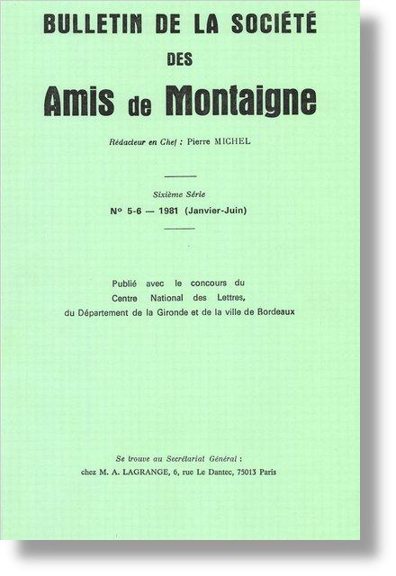 Bulletin de la Société des amis de Montaigne. VI, 1981-1, n° 5-6. varia