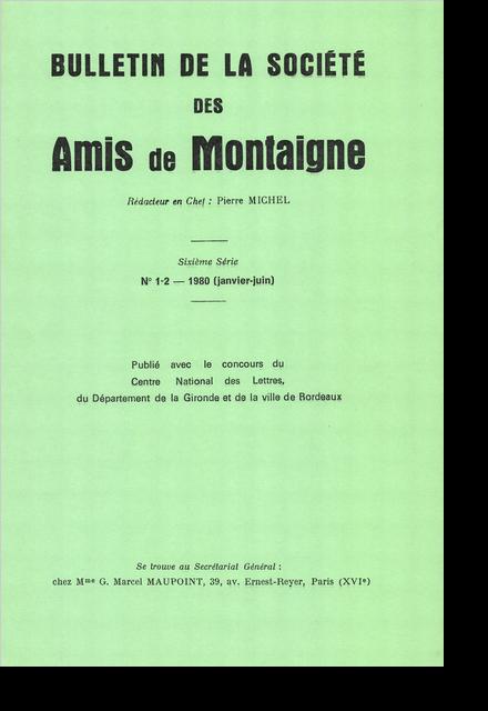 Bulletin de la Société des amis de Montaigne. VI, 1980-1, n° 1-2. varia