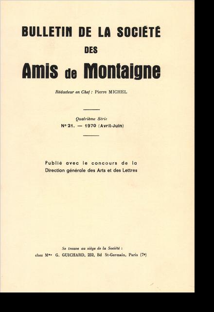 Bulletin de la Société des amis de Montaigne. IV, 1970-2, n° 21. varia