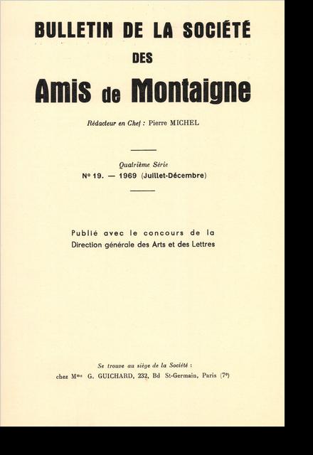 Bulletin de la Société des amis de Montaigne. IV, 1969-3, n° 19. varia