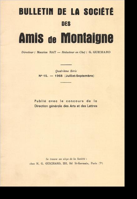 Bulletin de la Société des amis de Montaigne. IV, 1968-3, n° 15. varia