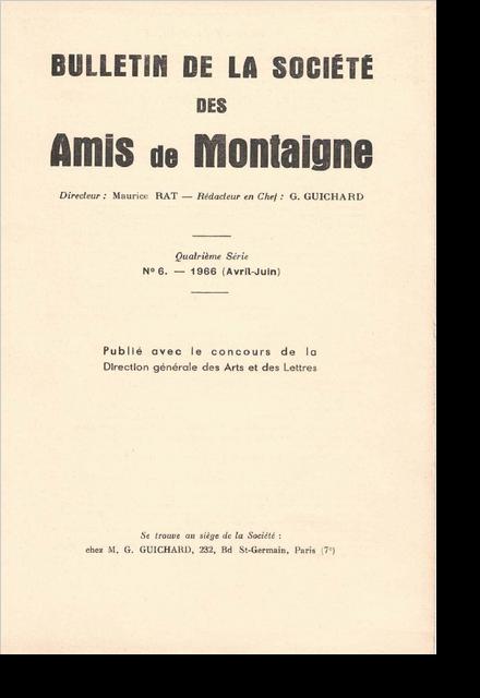 Bulletin de la Société des amis de Montaigne. 1966 – 2, série IV, n° 6. varia
