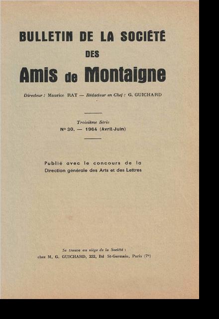 Bulletin de la Société des amis de Montaigne. 1964 – 2, série III, n° 30. varia