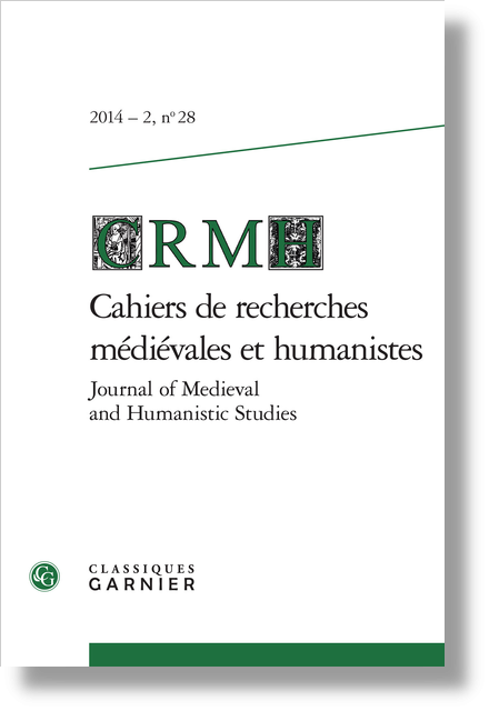 Cahiers de recherches médiévales et humanistes / Journal of Medieval and Humanistic Studies. 2014 – 2, n° 28. varia - La pratica e la grammatica