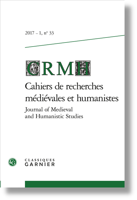Cahiers de recherches médiévales et humanistes / Journal of Medieval and Humanistic Studies. 2017 – 1, n° 33. varia - La figure mariale chez Dante