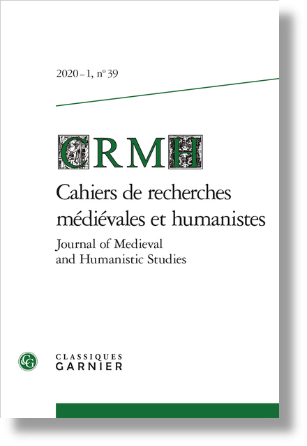 Cahiers de recherches médiévales et humanistes / Journal of Medieval and Humanistic Studies. 2020 – 1, n° 39. varia - Music and its powers in the Hypnerotomachia Poliphili (1499)