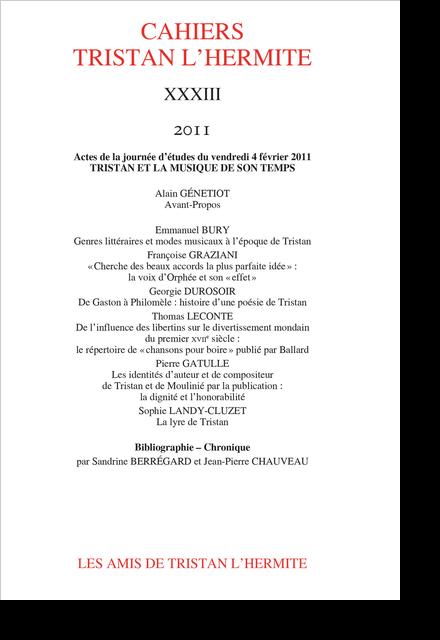 Cahiers Tristan L'Hermite. 2011, XXXIII. varia - Genres littéraires et modes musicaux à l'époque de Tristan