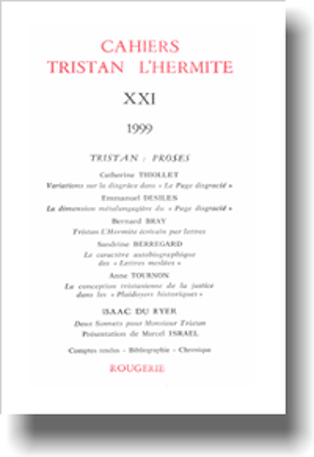 Cahiers Tristan L'Hermite. 1999, n° 21. varia - [Sommaire]