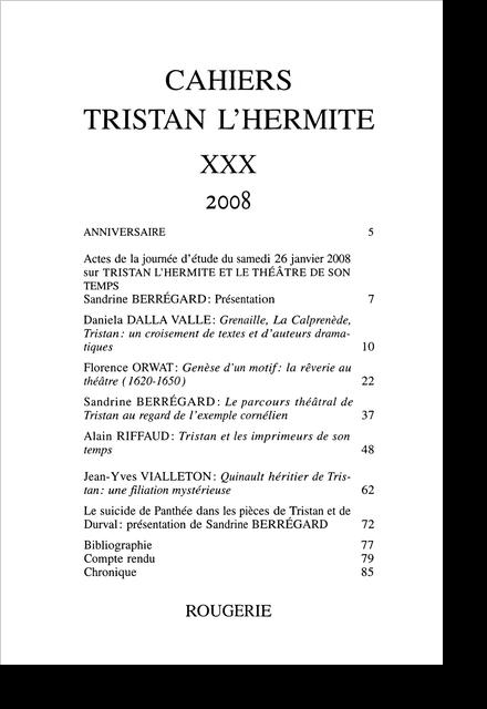 Cahiers Tristan L'Hermite. 2008, n° 30. varia - Anniversaire