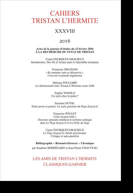 Cahiers Tristan L'Hermite. 2016, XXXVIII. À la recherche du style de Tristan