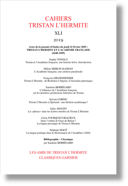 Cahiers Tristan L'Hermite. 2019, n° XLI. Tristan L'Hermite et l'Académie française (1648-1655)