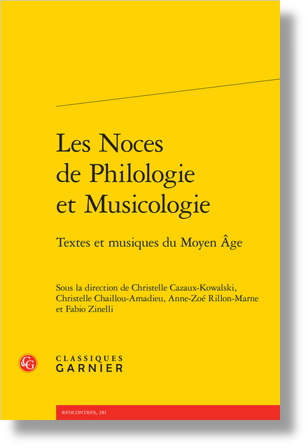 Les Noces de Philologie et Musicologie. Textes et musiques du Moyen Âge - Index des incipits littéraires et musicaux
