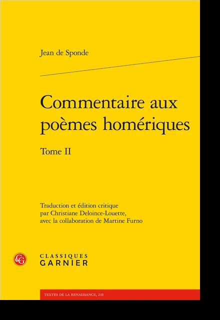 Commentaire aux poèmes homériques. Tome II
