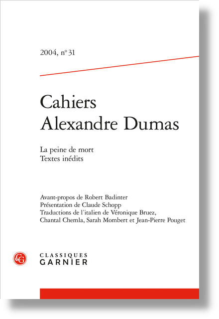 Cahiers Alexandre Dumas. 2004, n° 31. La peine de mort
