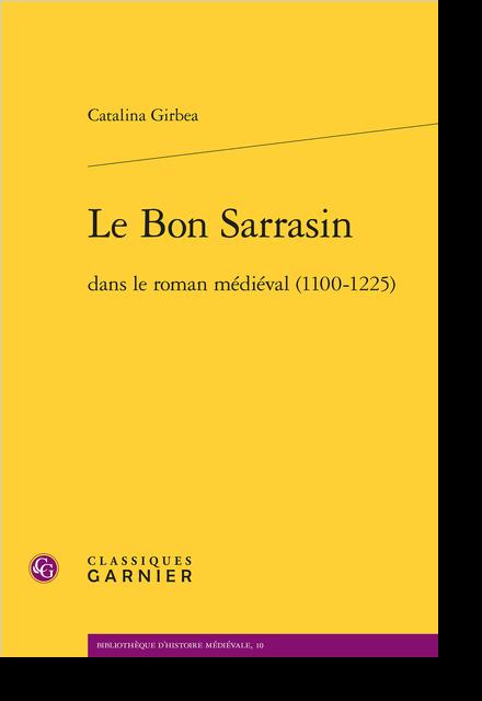 Le Bon Sarrasin dans le roman médiéval (1100-1225) - Table des matières
