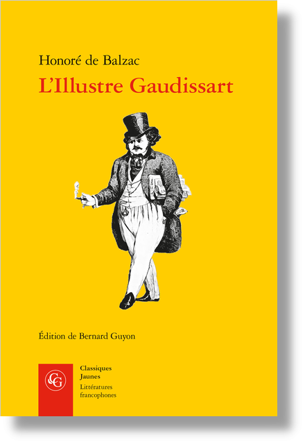 L'Illustre Gaudissart suivi de La Muse du département - Notice biographique