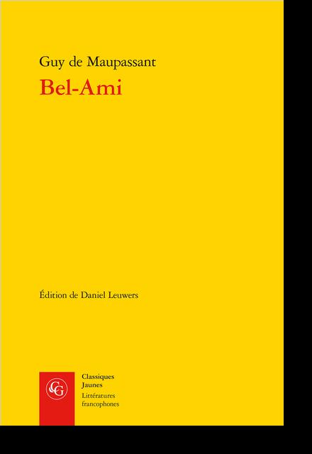 Bel-Ami - Table des matières