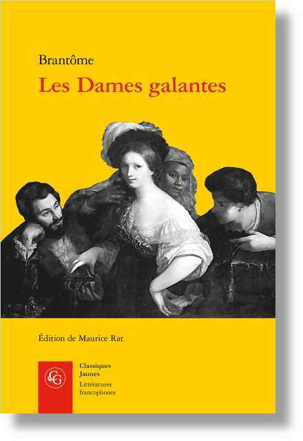 Les Dames galantes - Sixiéme discours