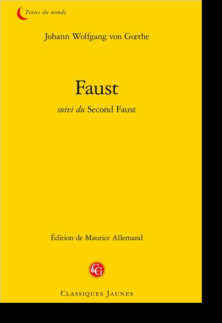 Faust suivi du Second Faust