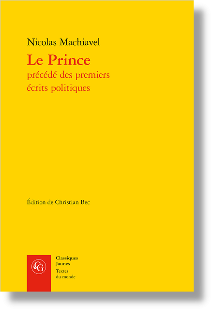 Le Prince précédé des premiers écrits politiques - Table des matières