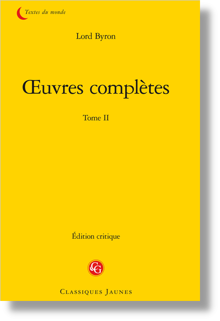 Œuvres complètes. Tome II - The bride of Abydos, a Turkish tale