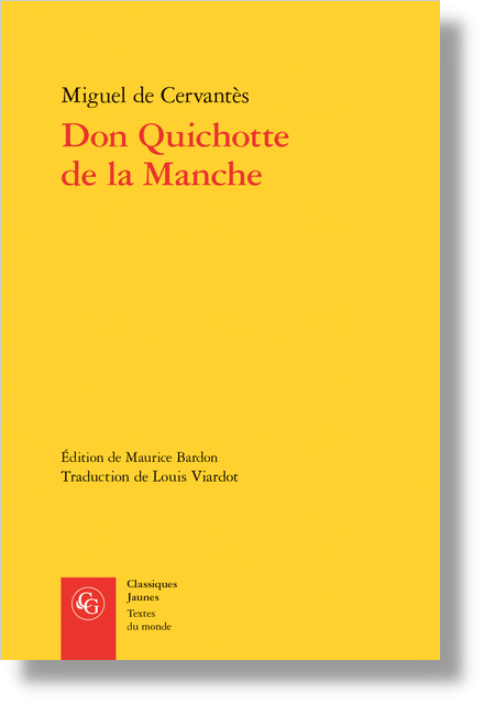 Don Quichotte de la Manche - Note bibliographique