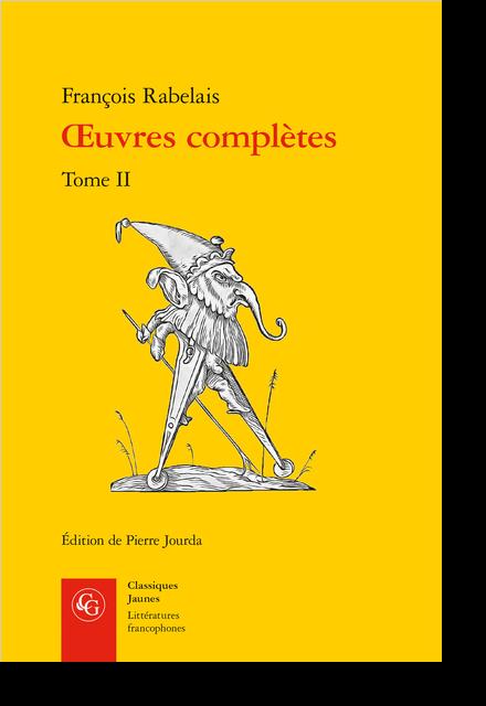 Œuvres complètes. Tome II