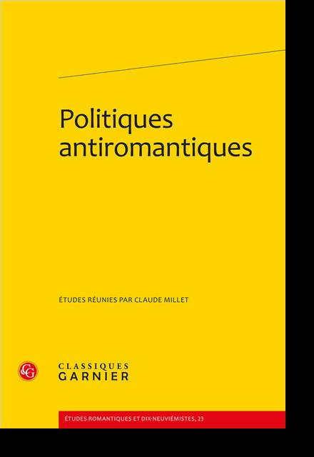 Politiques antiromantiques