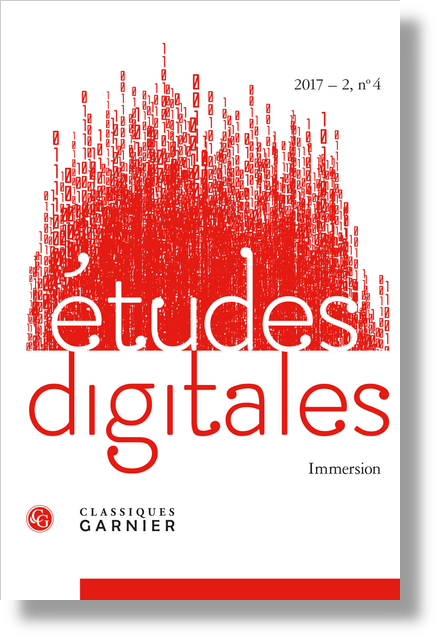 Études digitales. 2017 – 2, n° 4. Immersion