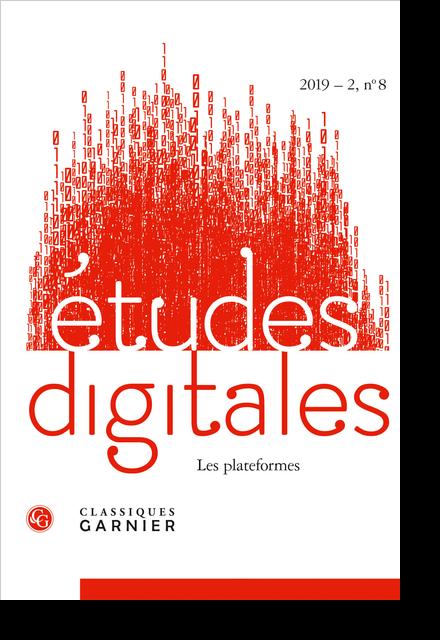 Études digitales. 2019 – 2, n° 8. Les plateformes
